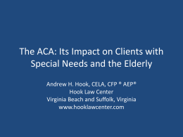 The ACA: Its Impact on Special Needs and the Elderly