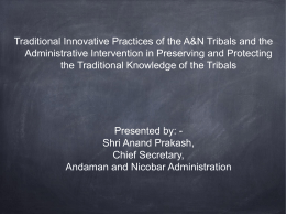 Traditional Innovative Practices of the A&N Tribals and the