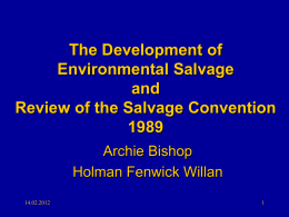 The Development of Environmental Salvage and Review of the