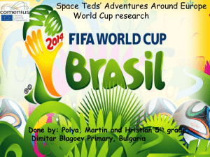 World Cup FIFA 2014 - Space Teds` Adventures Around Europe