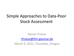 Simple Approaches to Data-Poor Stock Assessment