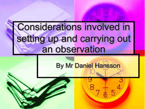 Considerations involved in setting up and carrying out an observation