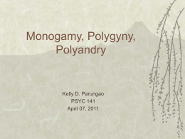 Marriage: Monogamy, Polygamy, Polyandry