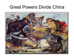 Great Powers Divide China Chapter 12 Section 5 Political