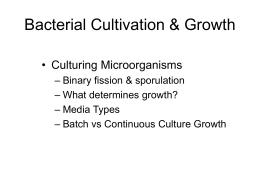 Bacterial Nutrition & Growth