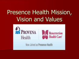 Presence Health Mission, Vision and Values
