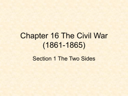 Chapter 16 The Civil War (1861