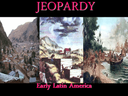 Ch 19 Early Latin America