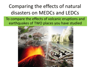 Comparing the effects of natural disasters on MEDCs and LEDCs