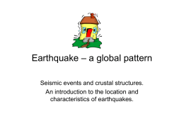 Earthquake – a global pattern