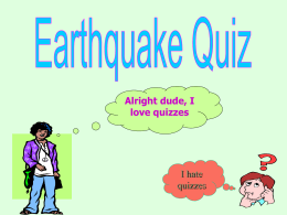earthquake quiz - Junction Hill C