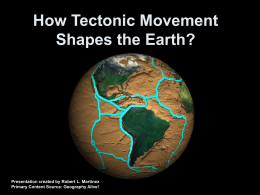 Geography How Tectonic Movement Shapes the Earth 2010