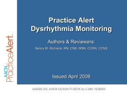 Practice Alert - Dysrhythmia Monitoring