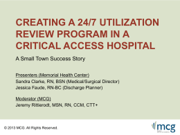 Creating a 24/7 Utilization Review Program in a Critical Access