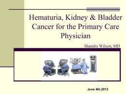 Hematuria, Kidney, Bladder Cancer for the Primary Care Physician