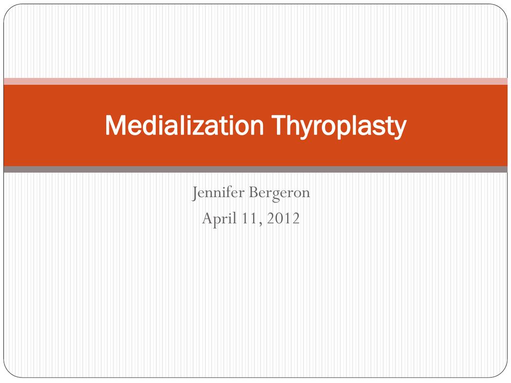 Type I Thyroplasty: Window - UCLA Head and Neck Surgery