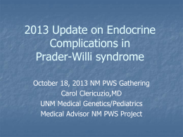 2013 Update on Endocrine Complications in Prader
