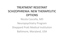 DBS IN TREATMENT RESISTANT SCHIZOPHRENIA