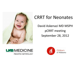 Askenazi-Neonatal - Pediatric Continuous Renal Replacement