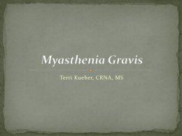 Myasthenia Gravis: Diagnosis, Treatment and Anesthetic Implications