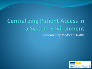Centralizing Patient Access in a System Environment