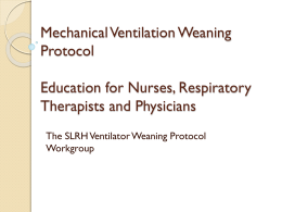 Mechanical Ventilation Weaning Protocol