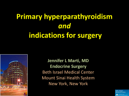 Update on Indications for Surgery Jennifer Marti, MD