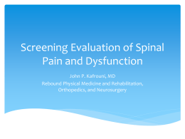 Screening Evaluation of Spinal Pain and Disfunction