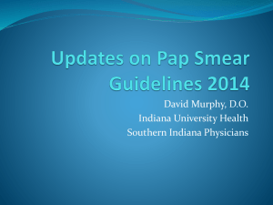 Updates on Pap Smear Guidelines 2014