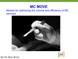 Models for optimizing the volume and efficiency of MC services