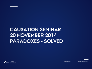 Causation seminar 20 November 2014 Paradoxes