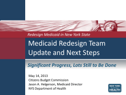 Presentation Given by NYS Medicaid Director Jason Helgerson