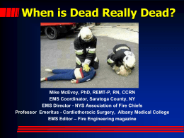 When is Dead Really Dead? - New York State Volunteer Ambulance