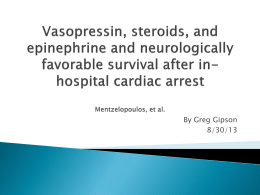 Vasopressin Steroids and Epinephrine in Cardiac Arrest