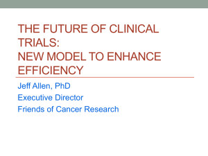 The Future of Clinical Trials: New Model to Enhance Efficiency, Jeff