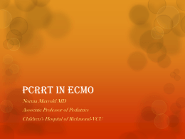 PCRRT in ECMO - Pediatric Continuous Renal Replacement Therapy
