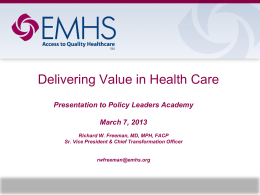 Delivering Value in Health Care - Maine Health Access Foundation