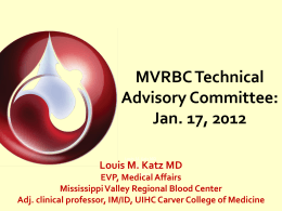 Transfusion - Mississippi Valley Regional Blood Center