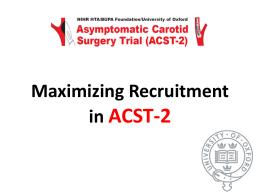 Maximising Recruitment - ACST-2