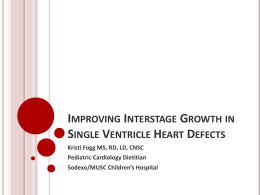 Improving Interstage Growth in Single Ventricle heart