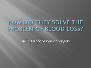 How did they solve the problem of Blood Loss?