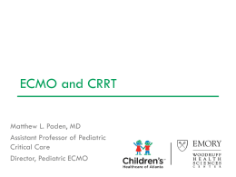 ecmo pcrrt 2012 - Pediatric Continuous Renal Replacement Therapy