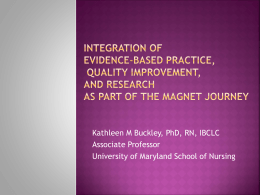 Integration of Evidence-Based Practice, Quality