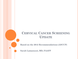 Cervical Cancer Screening Update