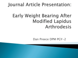 Lapidus Procedure With Early Weight Bearing