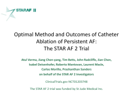 Verma - STAR AF 2 - Clinical Trial Results