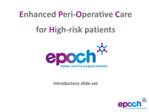 Introductory slide set - EPOCH - Better Care for Surgical Patients