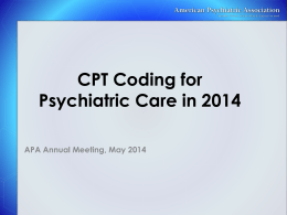 CPT Coding Changes for 2013 - American Psychiatric Association