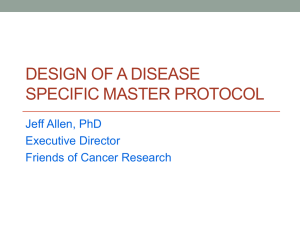 Design of a Disease Specific Master Protocol, Jeff Allen, PhD (May