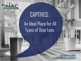 Captives: An Ideal Place for All Types of Stop Loss presentation files